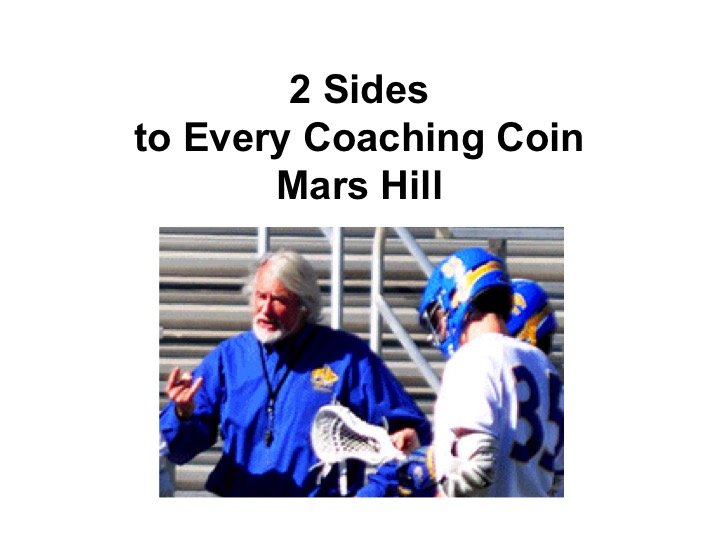 Article: 2 Sides to Every Coaching Coin, Mars Hill