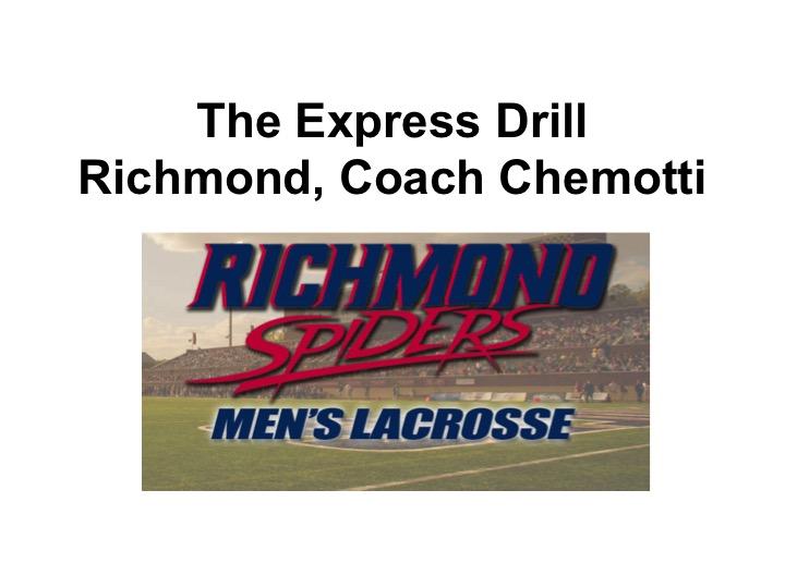 "Article: ""Express Lacrosse Drill"", Coach Chemotti"